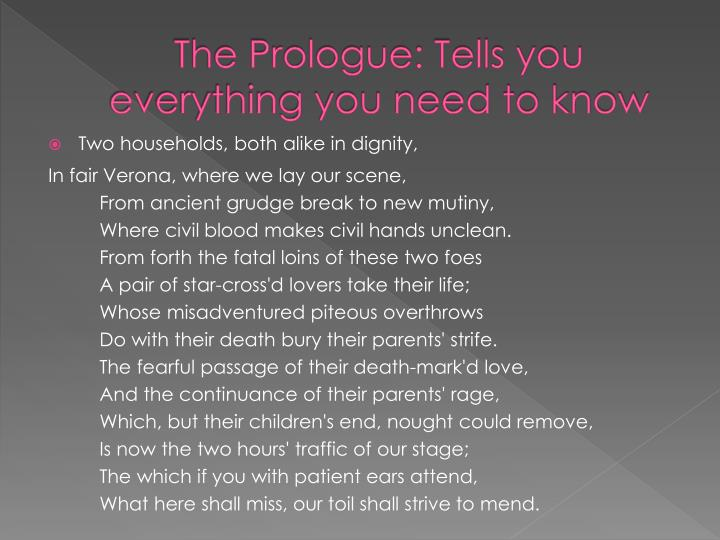 The Prologue: Tells you everything you need to know