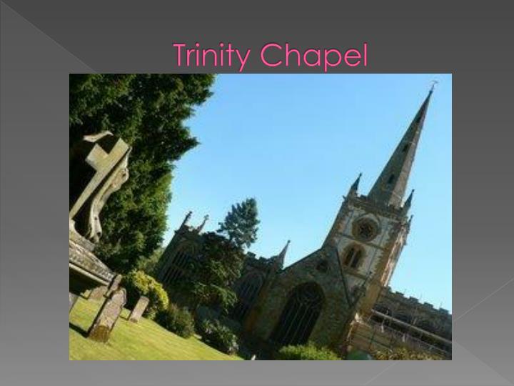 Trinity Chapel