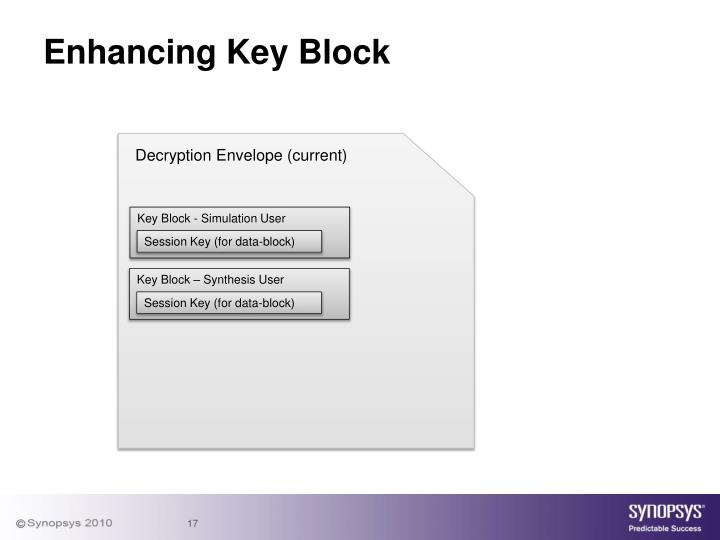 Enhancing Key Block