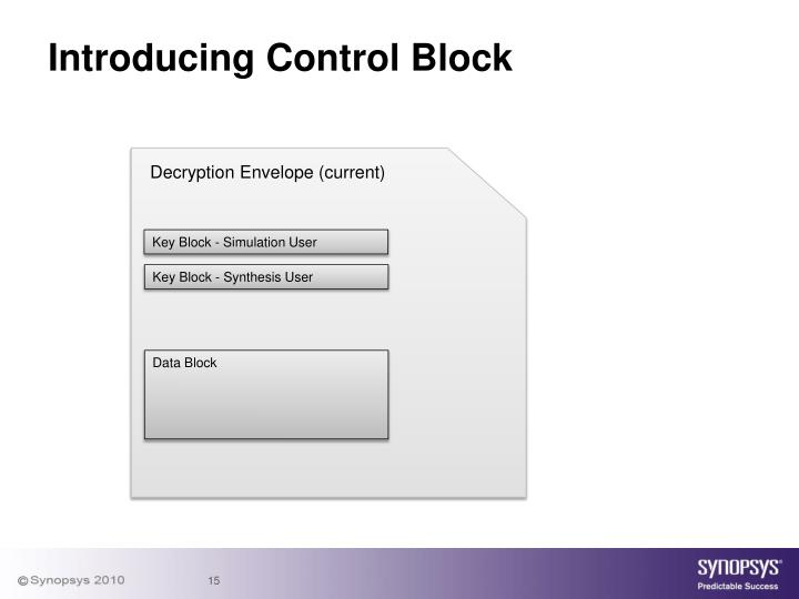 Introducing Control Block