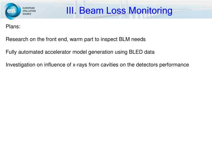 III. Beam Loss Monitoring