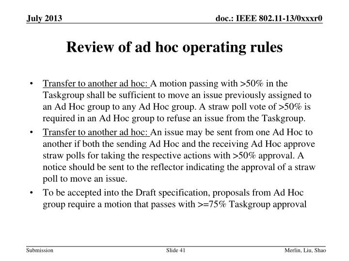 Review of ad hoc operating rules