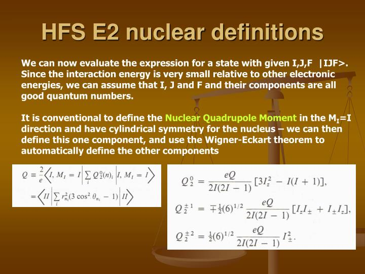 HFS E2 nuclear definitions