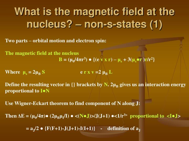 What is the magnetic field at the nucleus? – non-s-states (1)
