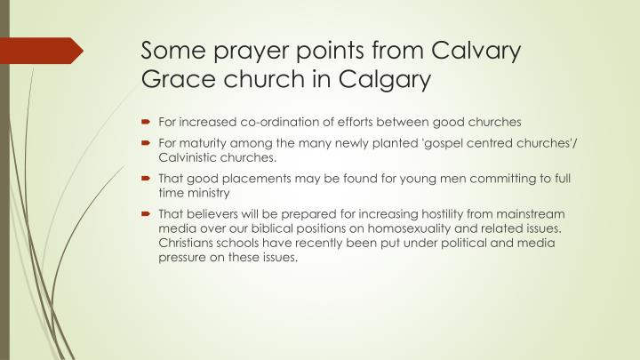 Some prayer points from Calvary Grace church in Calgary