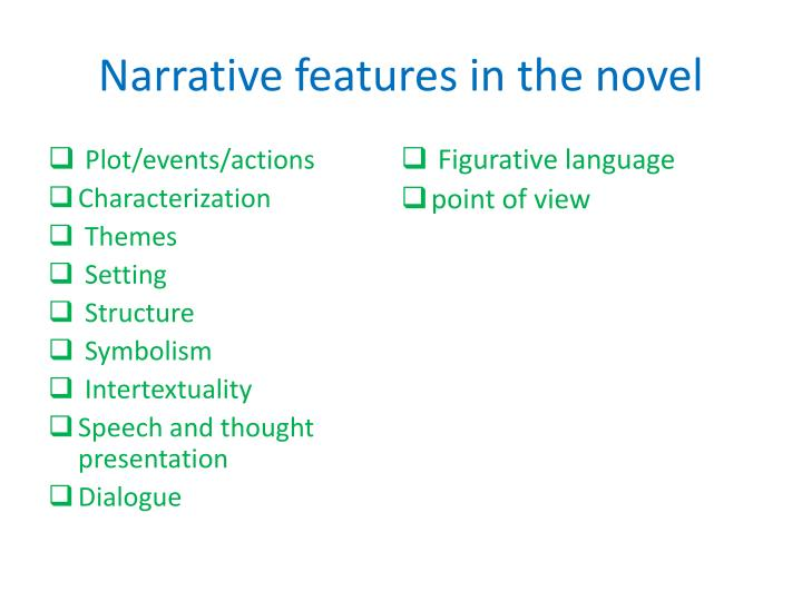 Narrative features in the novel