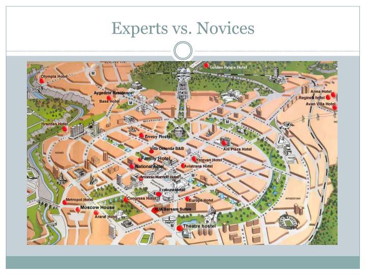 Experts vs. Novices