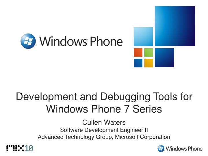 development and debugging tools for windows phone 7 series n.