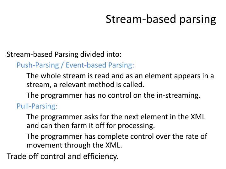 Stream-based parsing