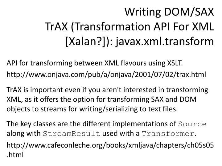 Writing DOM/SAX