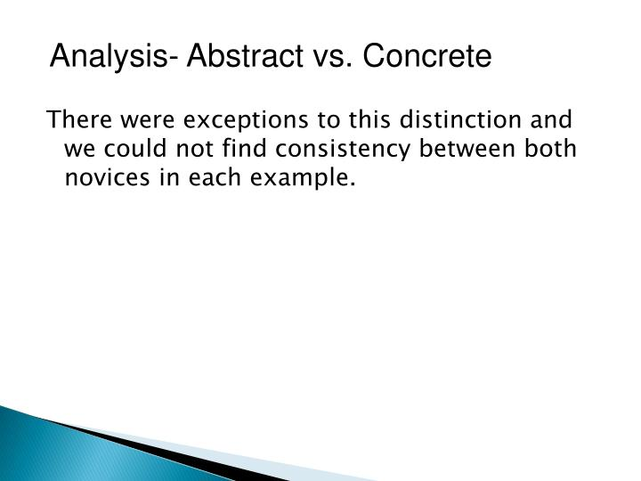 Analysis- Abstract vs. Concrete