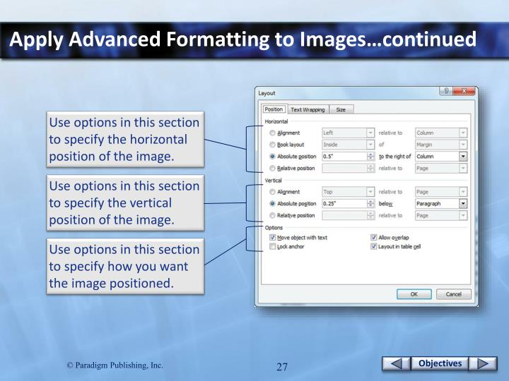 Apply Advanced Formatting to Images…continued