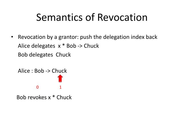 Semantics of Revocation