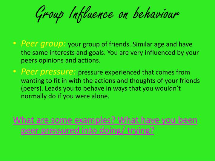 Group Influence on behaviour
