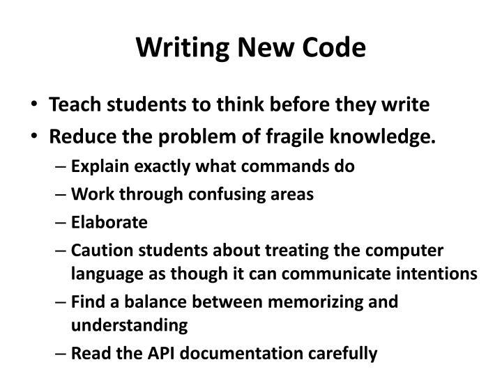 Writing New Code
