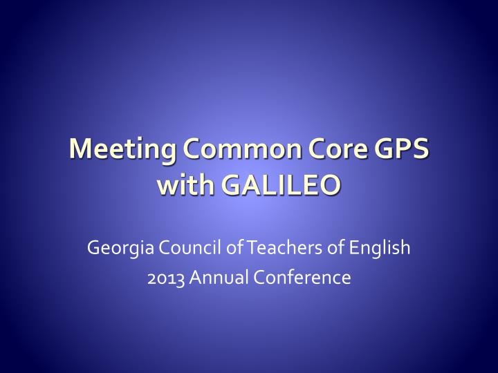 meeting common core gps with galileo n.