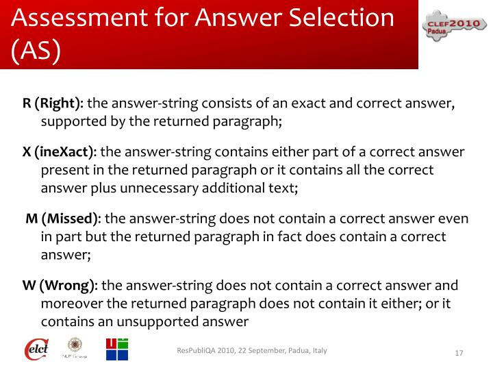 Assessment for Answer Selection (AS)