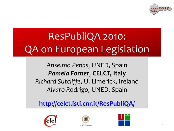 Respubliqa 2010 qa on european legislation