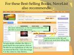 for these best selling books novelist also recommends1