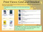 print views grid and detailed