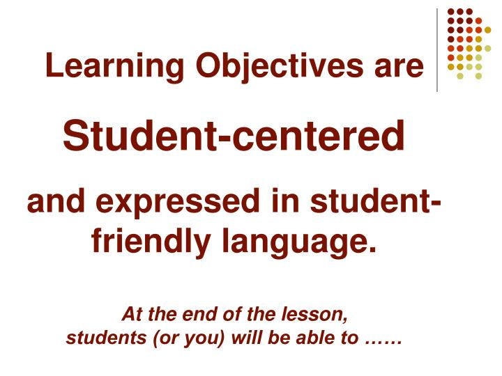 Learning Objectives are