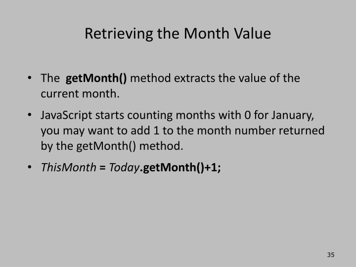 Retrieving the Month Value