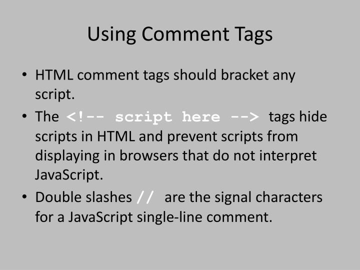 Using Comment Tags