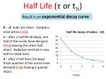 half life or t1