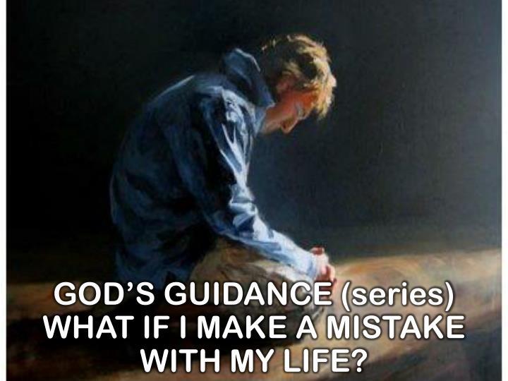 GOD'S GUIDANCE (series)