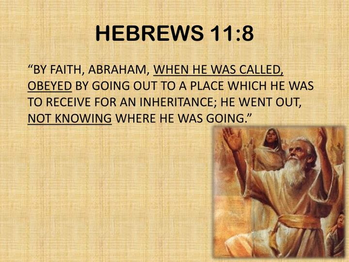 HEBREWS 11:8