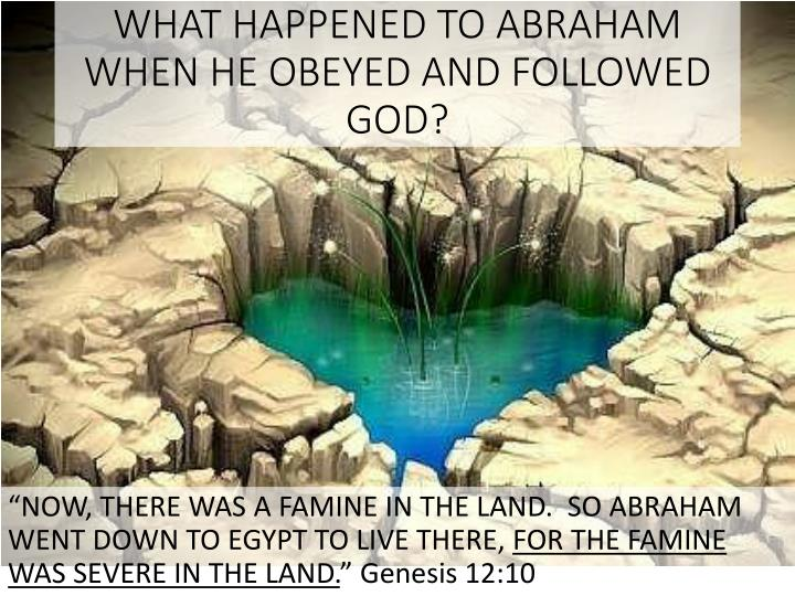 WHAT HAPPENED TO ABRAHAM
