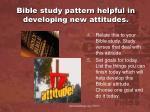 bible study pattern helpful in developing new attitudes1