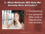 c what methods will help me develop new attitudes1