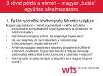 3 r vid p lda a n met magyar tud s egy ttes alkalmaz s ra