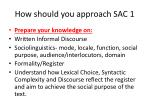 how should you approach sac 1