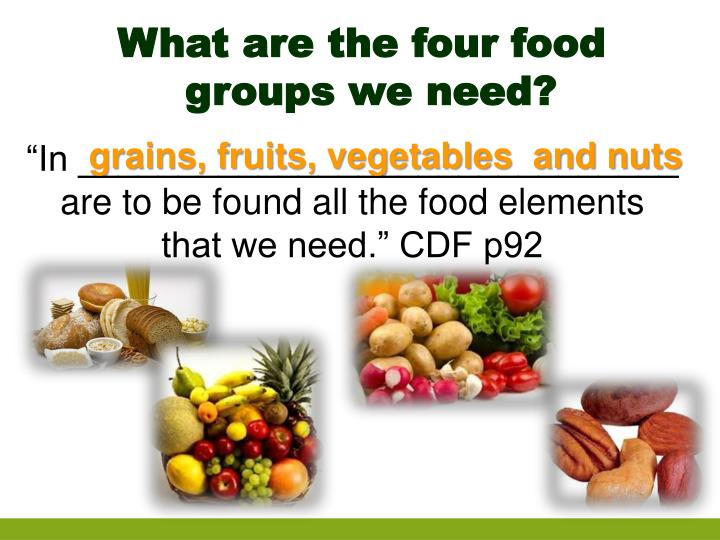 What are the four food