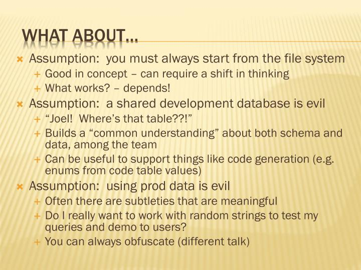 Assumption:  you must always start from the file system