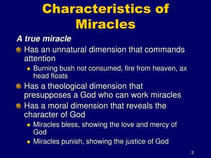 Characteristics of miracles