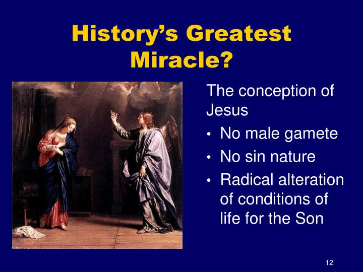 History's Greatest Miracle?