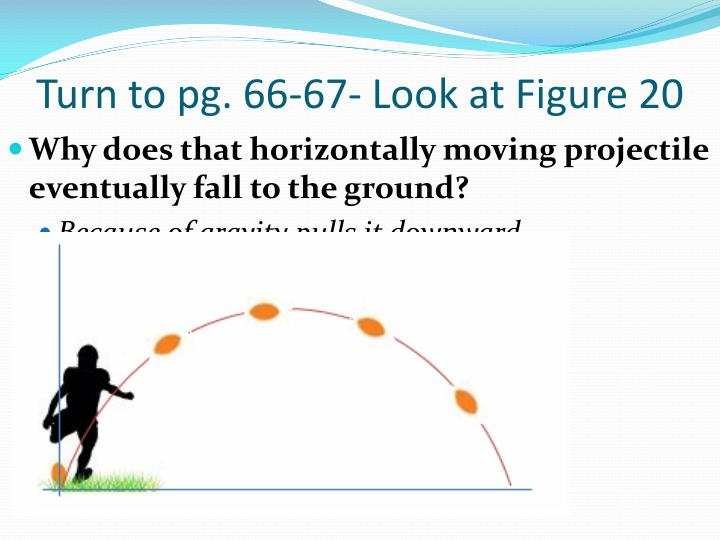 Turn to pg. 66-67- Look at Figure 20