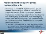 flattened memberships vs direct memberships only