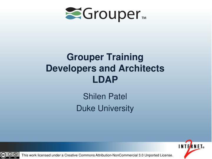grouper training developers and architects ldap