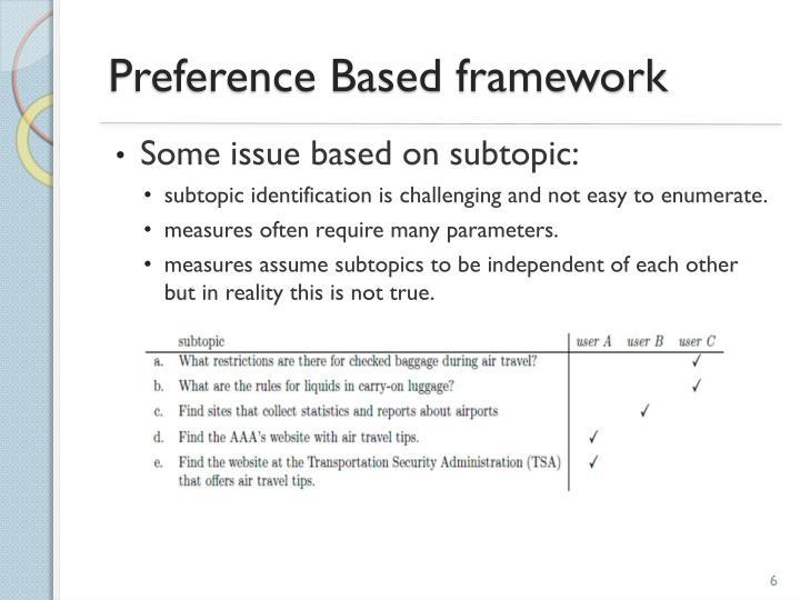 Preference Based framework