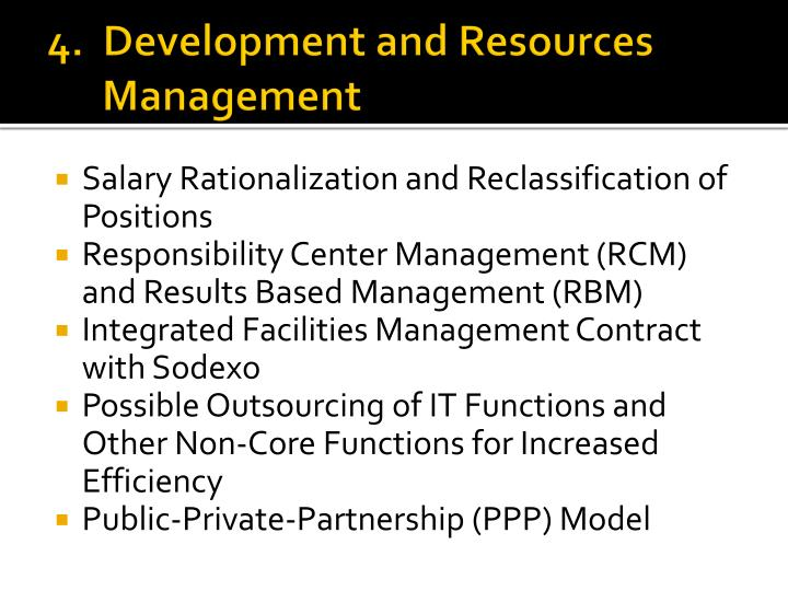 4.  Development and Resources Management