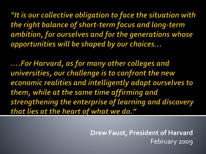 Drew Faust, President of Harvard