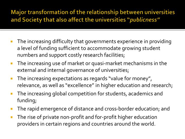 Major transformation of the relationship between universities and