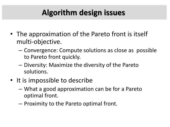 Algorithm design issues