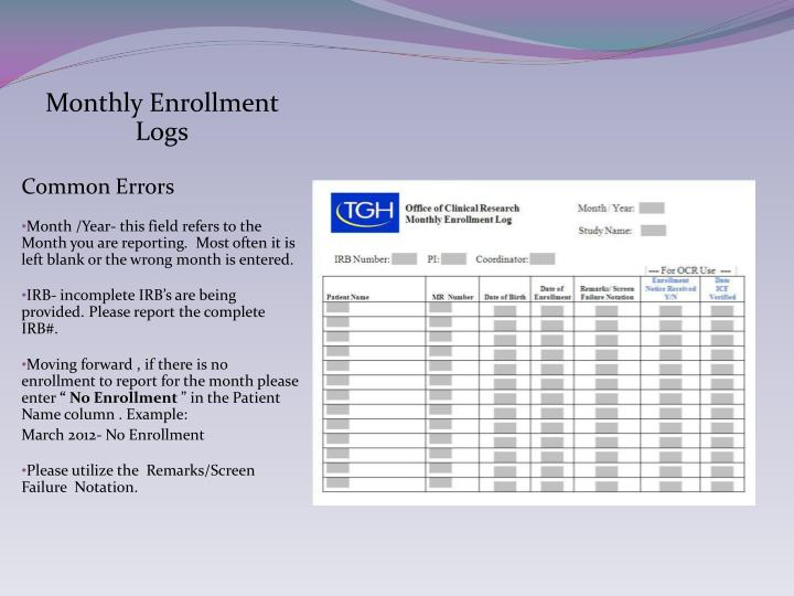 Monthly Enrollment Logs