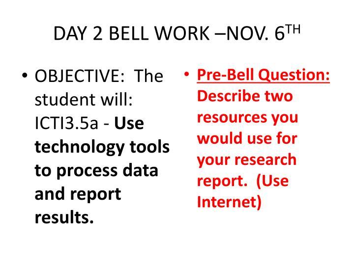 Day 2 bell work nov 6 th