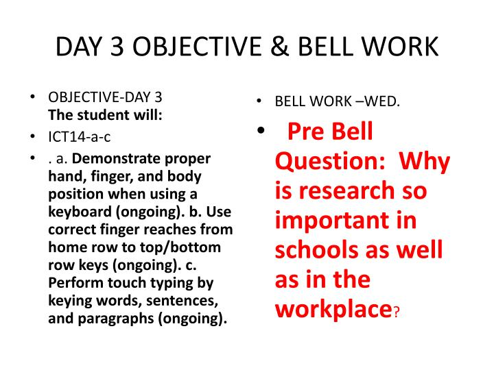 Day 3 objective bell work